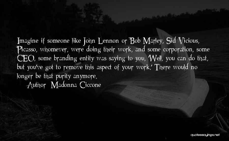 Whomever Quotes By Madonna Ciccone