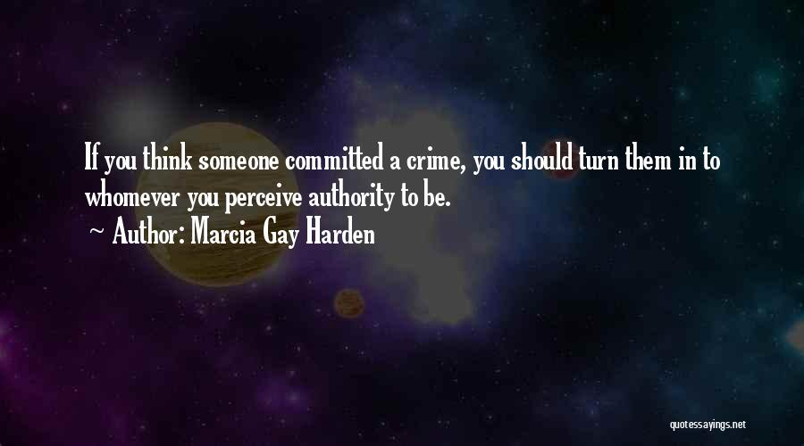 Whomever Quotes By Marcia Gay Harden