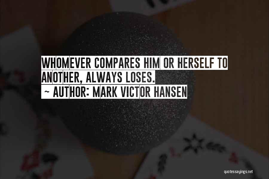 Whomever Quotes By Mark Victor Hansen