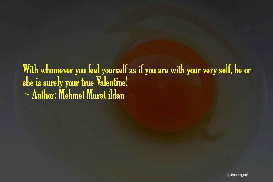 Whomever Quotes By Mehmet Murat Ildan
