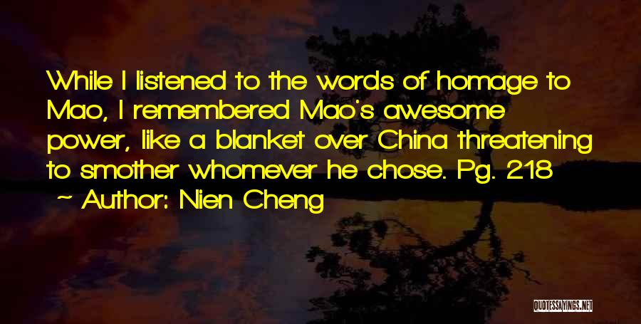 Whomever Quotes By Nien Cheng