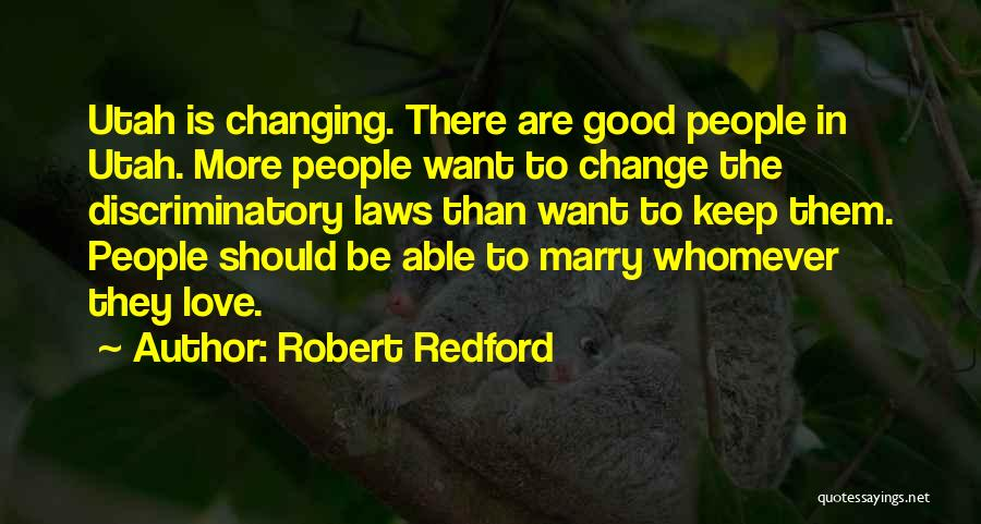 Whomever Quotes By Robert Redford