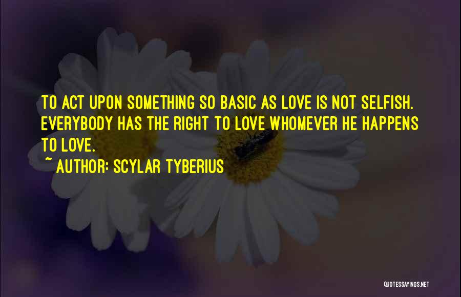 Whomever Quotes By Scylar Tyberius