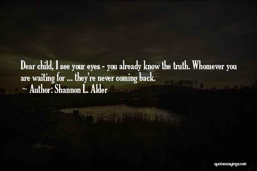 Whomever Quotes By Shannon L. Alder