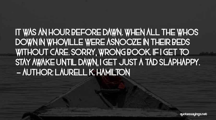 Whoville Quotes By Laurell K. Hamilton