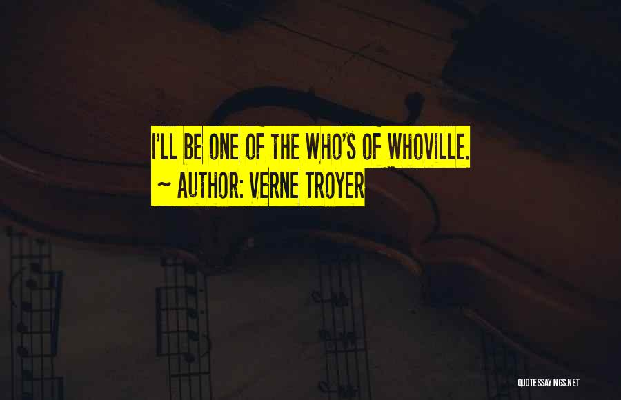 Whoville Quotes By Verne Troyer
