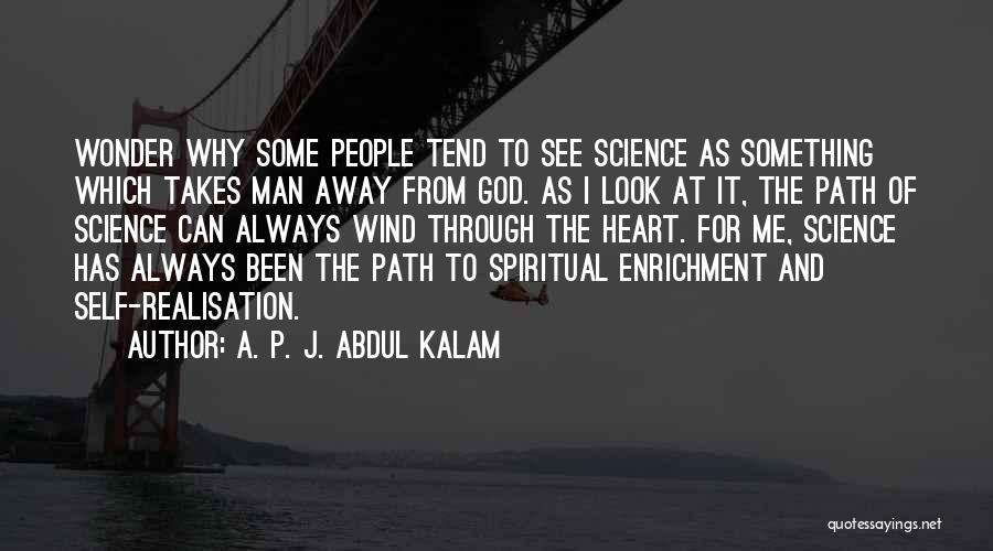 Why Always Me God Quotes By A. P. J. Abdul Kalam