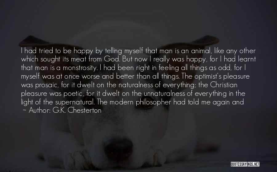 Why Always Me God Quotes By G.K. Chesterton
