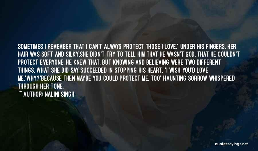 Why Always Me God Quotes By Nalini Singh