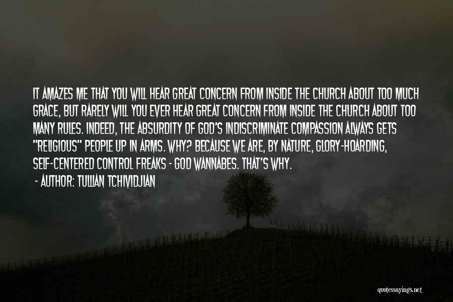 Why Always Me God Quotes By Tullian Tchividjian