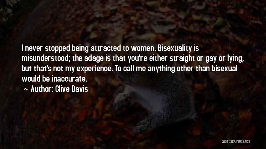 Why Am I Misunderstood Quotes By Clive Davis