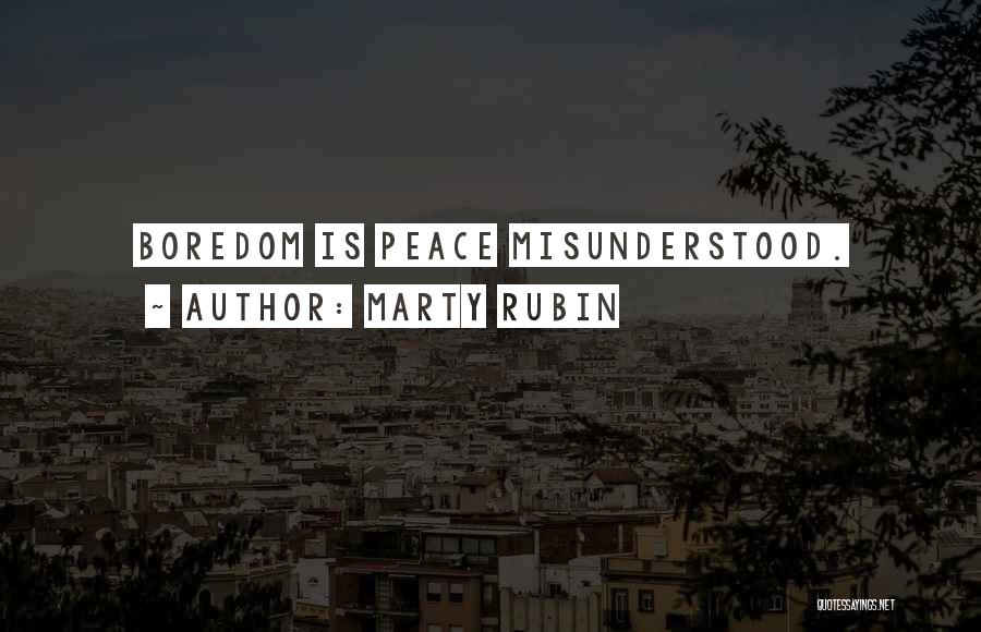 Why Am I Misunderstood Quotes By Marty Rubin