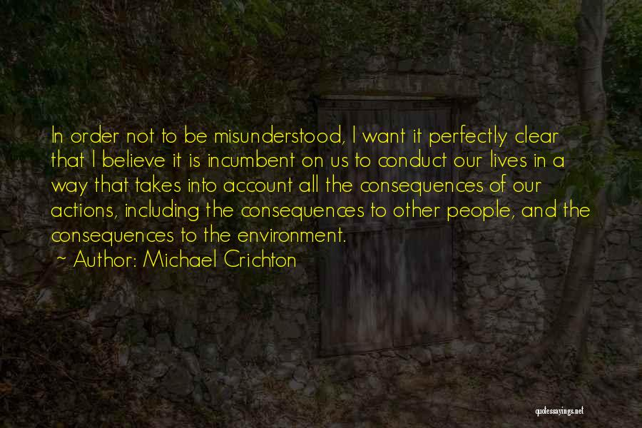 Why Am I Misunderstood Quotes By Michael Crichton
