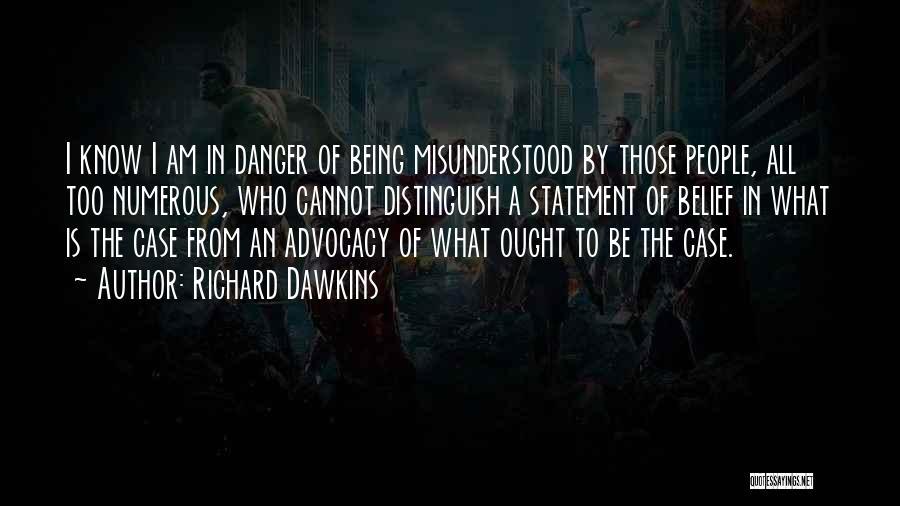 Why Am I Misunderstood Quotes By Richard Dawkins