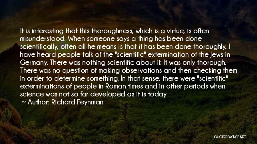 Why Am I Misunderstood Quotes By Richard Feynman