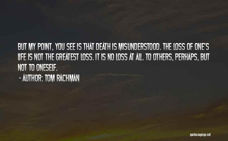 Why Am I Misunderstood Quotes By Tom Rachman