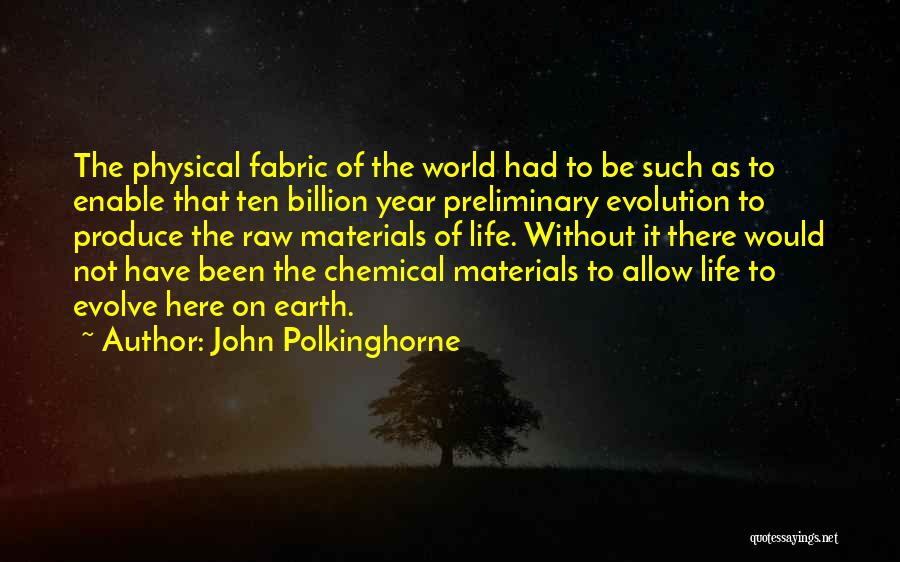 Why Are We Here On Earth Quotes By John Polkinghorne