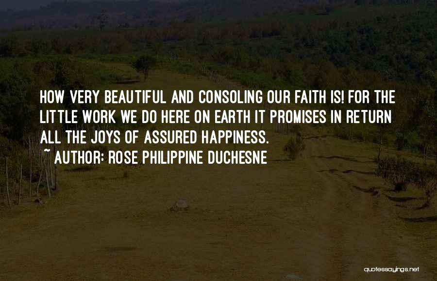 Why Are We Here On Earth Quotes By Rose Philippine Duchesne