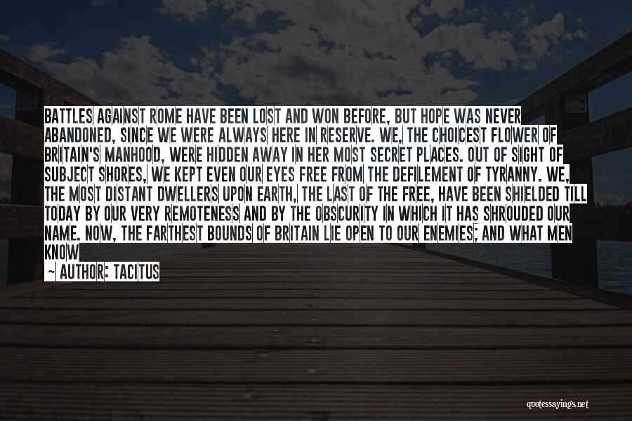 Why Are We Here On Earth Quotes By Tacitus