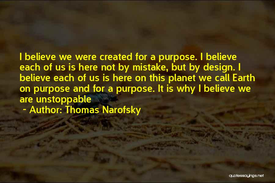 Why Are We Here On Earth Quotes By Thomas Narofsky