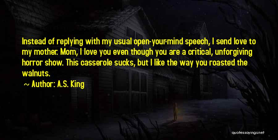 Why Are You Not Replying Quotes By A.S. King