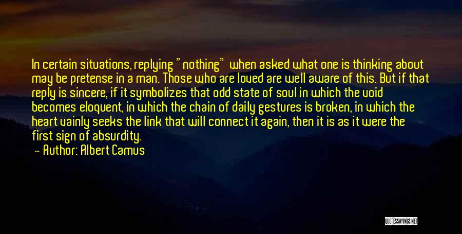Why Are You Not Replying Quotes By Albert Camus