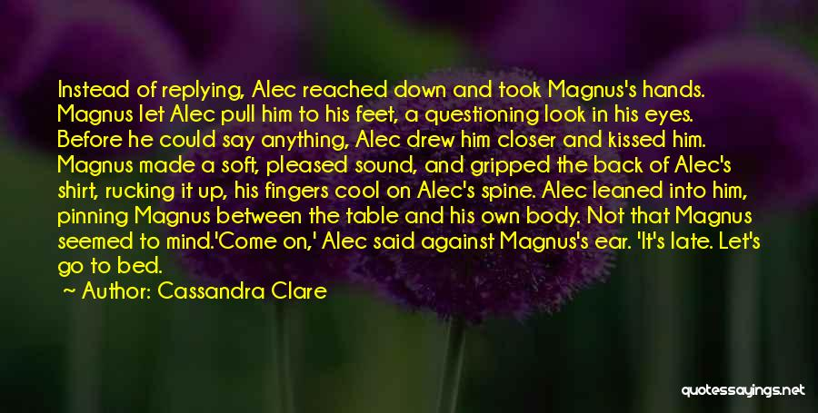 Why Are You Not Replying Quotes By Cassandra Clare