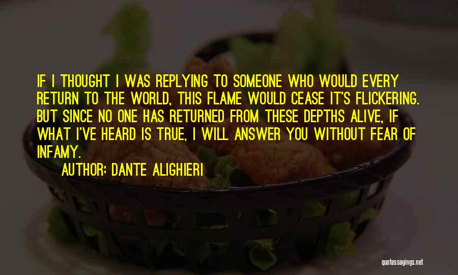 Why Are You Not Replying Quotes By Dante Alighieri