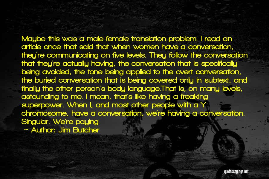 Why Are You Not Replying Quotes By Jim Butcher