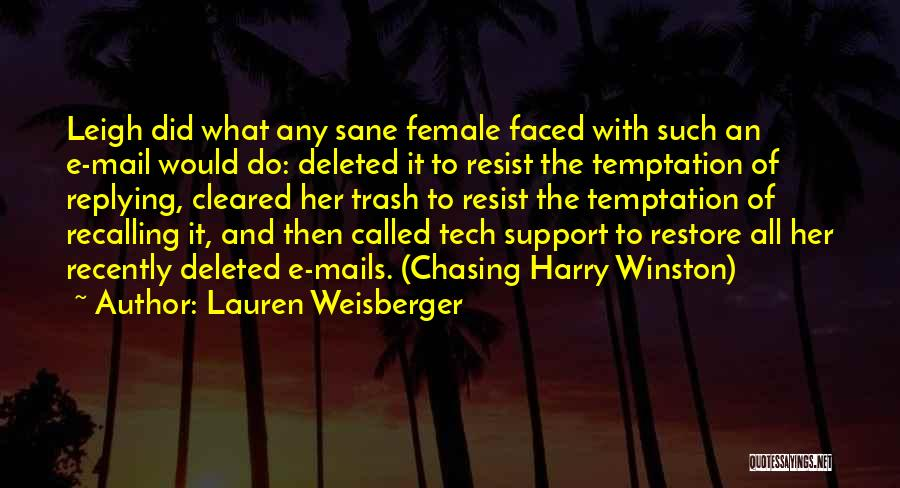 Why Are You Not Replying Quotes By Lauren Weisberger