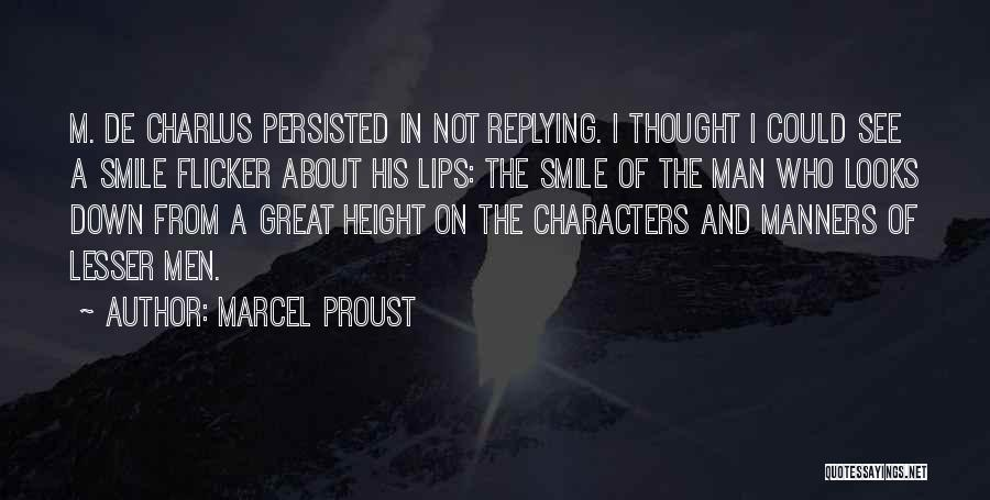 Why Are You Not Replying Quotes By Marcel Proust