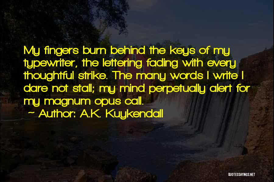 Why Authors Write Quotes By A.K. Kuykendall