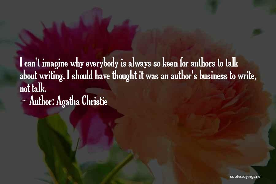 Why Authors Write Quotes By Agatha Christie