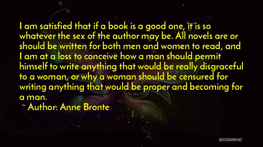 Why Authors Write Quotes By Anne Bronte