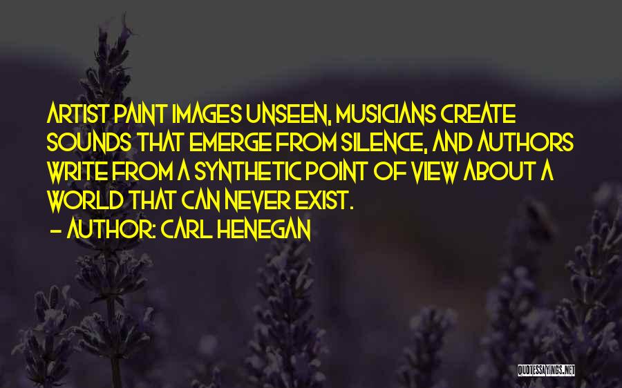 Why Authors Write Quotes By Carl Henegan