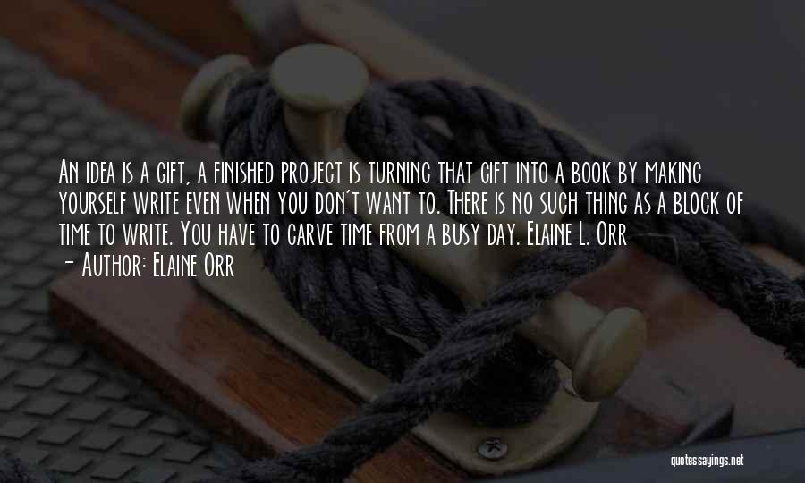 Why Authors Write Quotes By Elaine Orr
