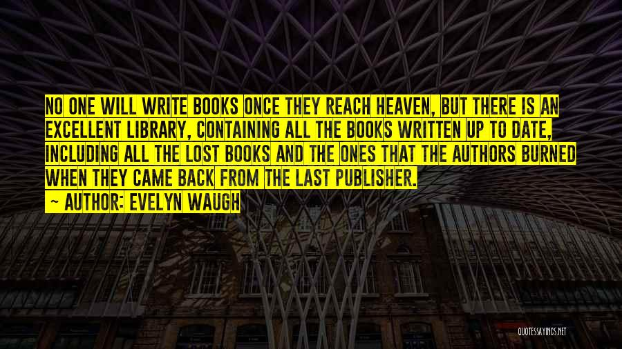 Why Authors Write Quotes By Evelyn Waugh