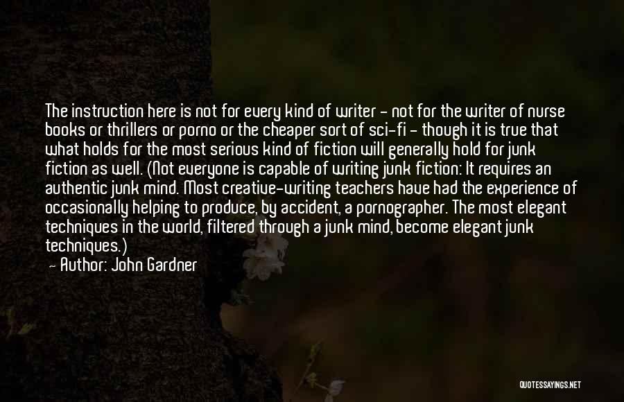 Why Authors Write Quotes By John Gardner
