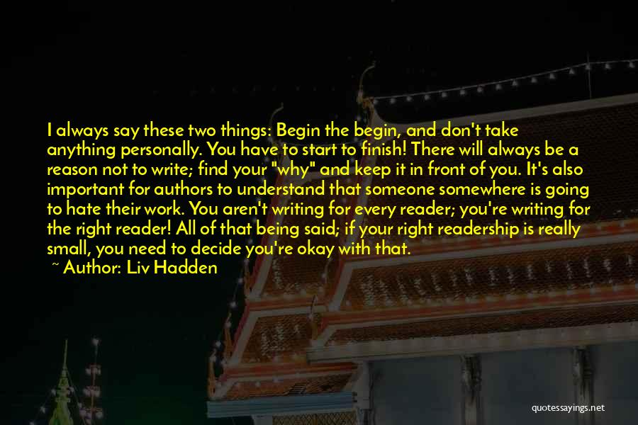 Why Authors Write Quotes By Liv Hadden