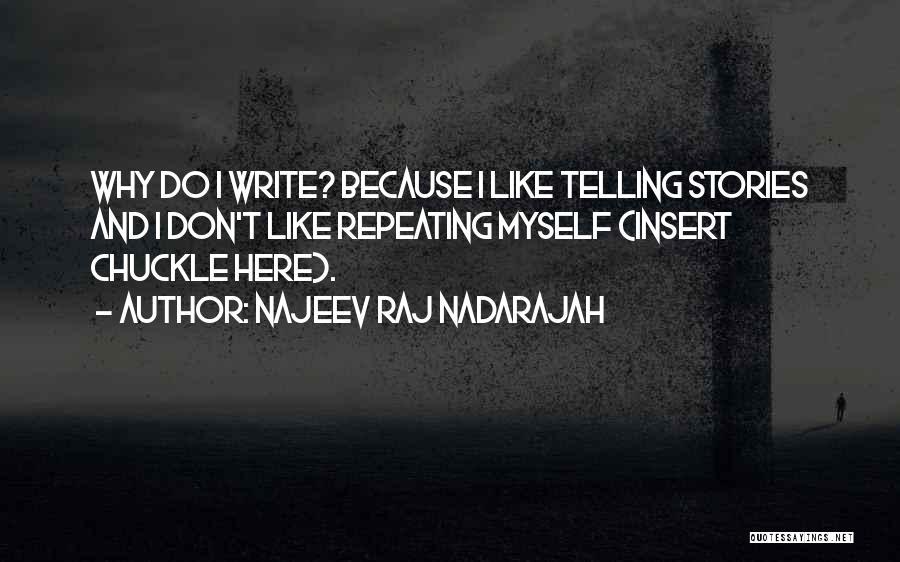 Why Authors Write Quotes By Najeev Raj Nadarajah