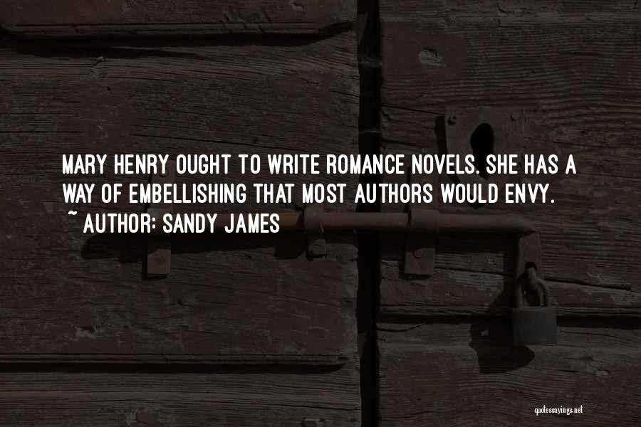Why Authors Write Quotes By Sandy James