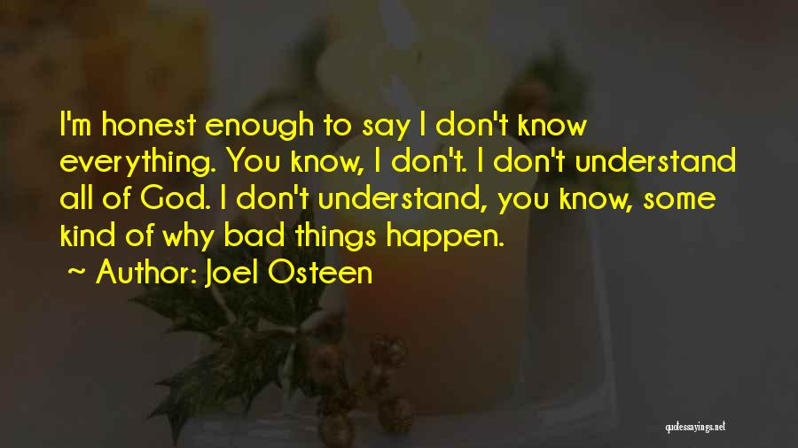 Why Bad Things Happen Quotes By Joel Osteen