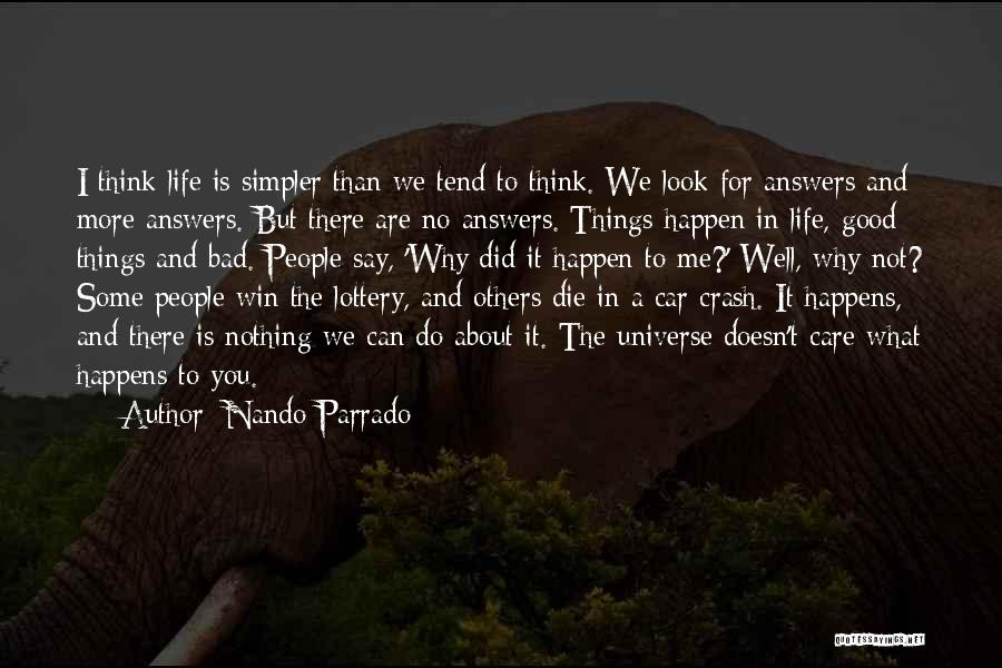Why Bad Things Happen Quotes By Nando Parrado