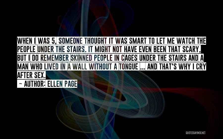 Why Cry Quotes By Ellen Page