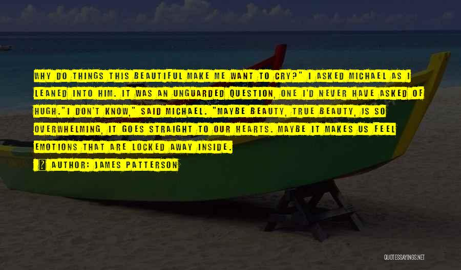 Why Cry Quotes By James Patterson