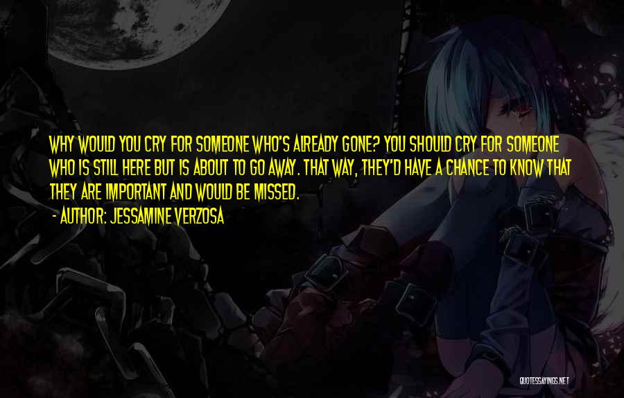 Why Cry Quotes By Jessamine Verzosa
