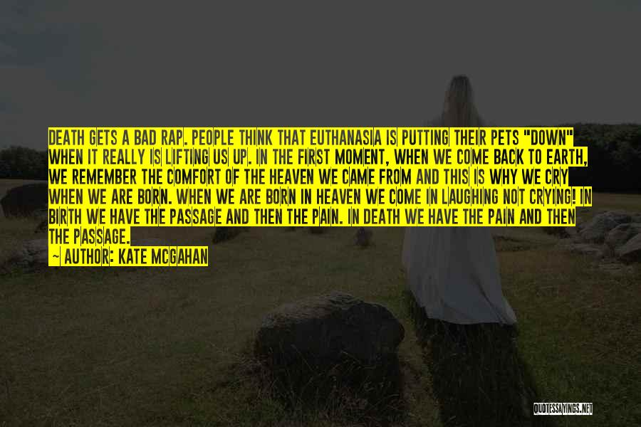 Why Cry Quotes By Kate McGahan