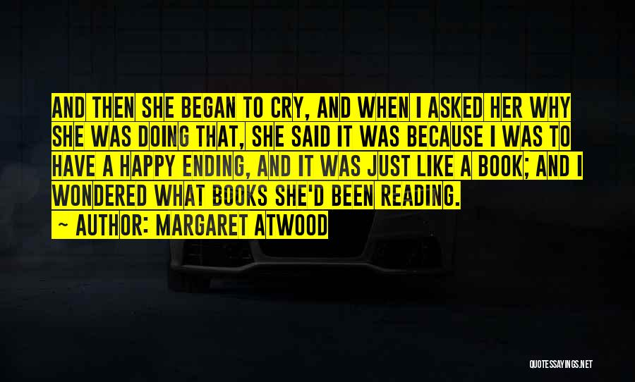 Why Cry Quotes By Margaret Atwood