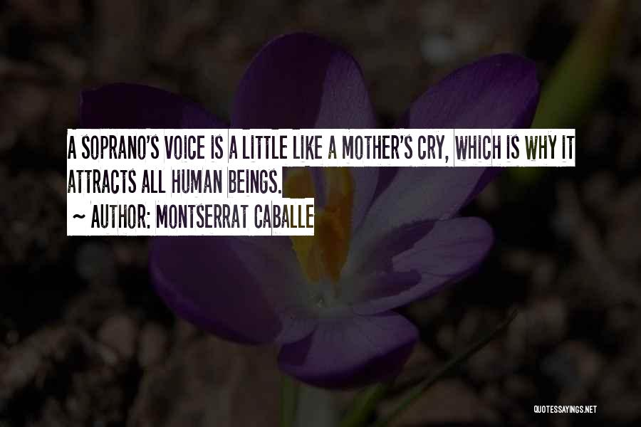 Why Cry Quotes By Montserrat Caballe