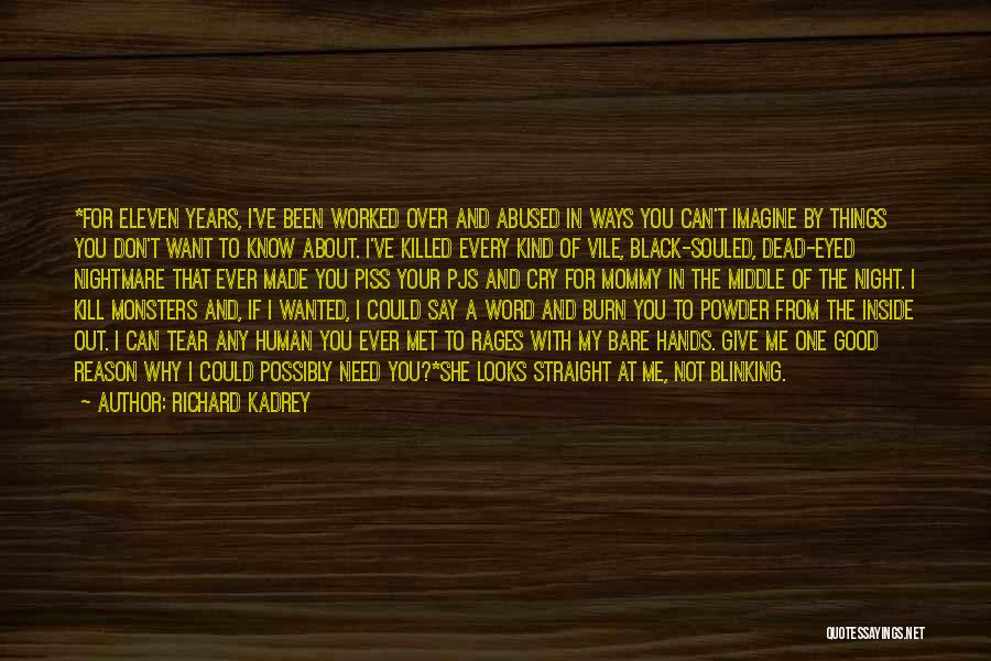 Why Cry Quotes By Richard Kadrey